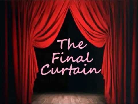 Image result for final curtain